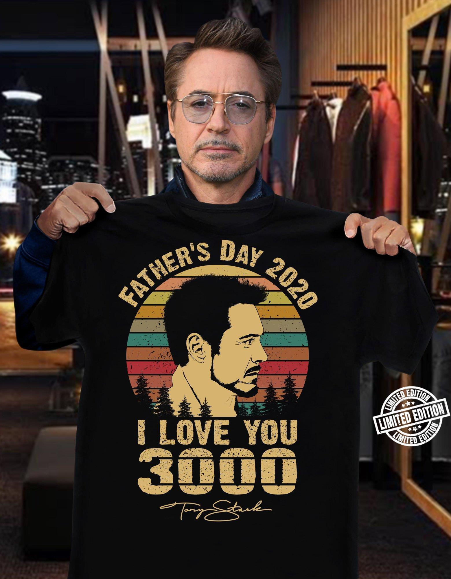 Father's day 2020 i love you 3000 shirt