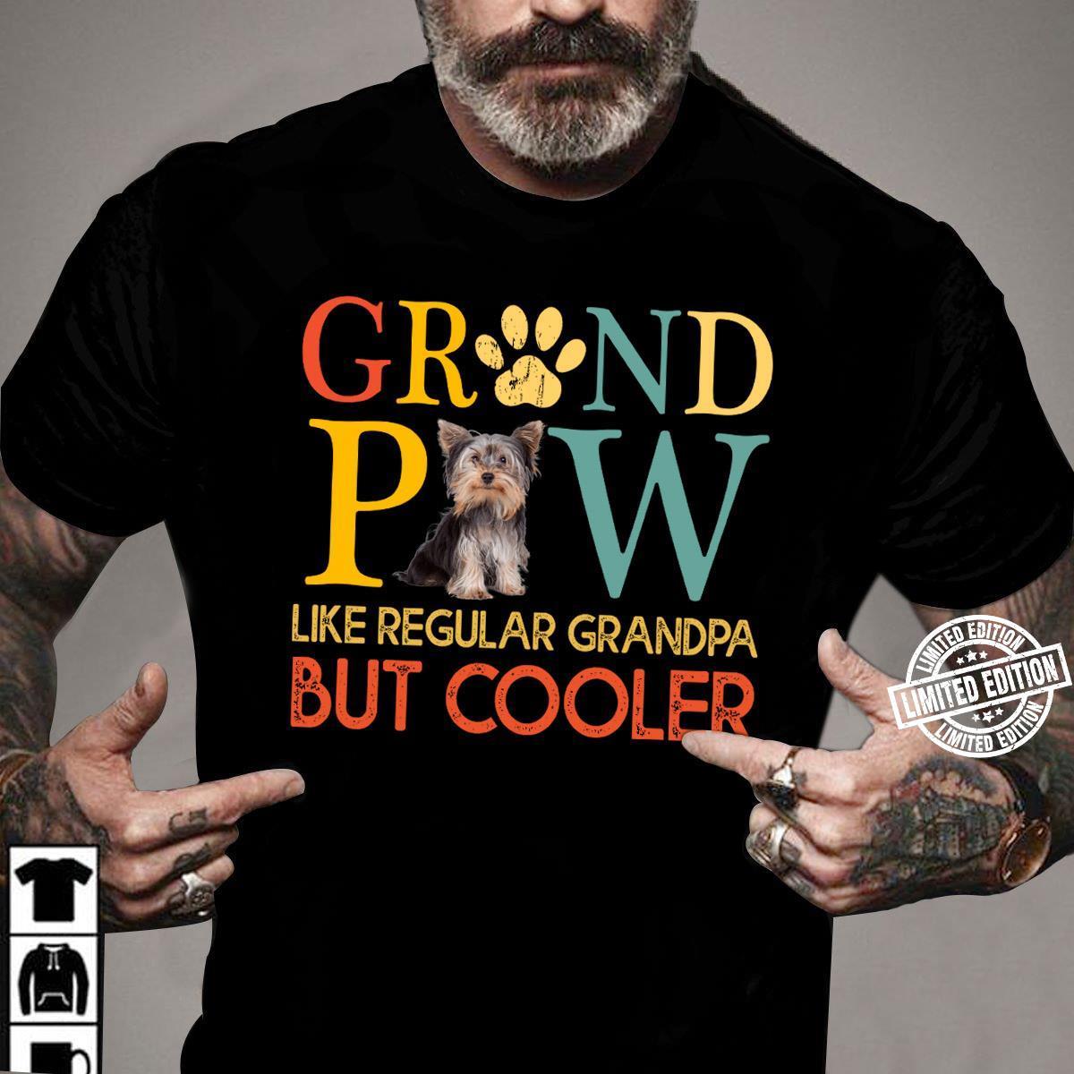 Grandpaw like regular grandpa but cooler shirt