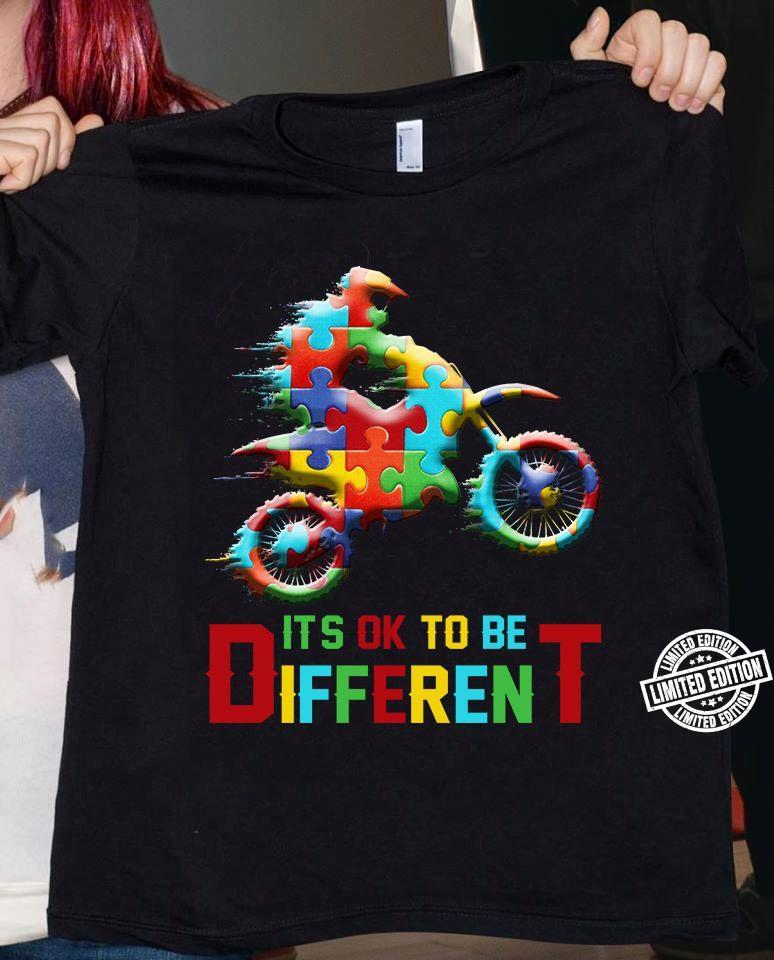 Its ok to be different shirt